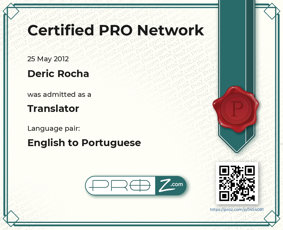 Member of the ProZ.com Certified PRO Network - English to Brazilian Portuguese